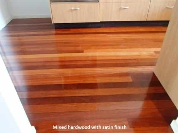 Mixed Hardwood with satin finish