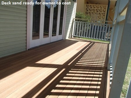 Deck sanding only ready for owner to coat